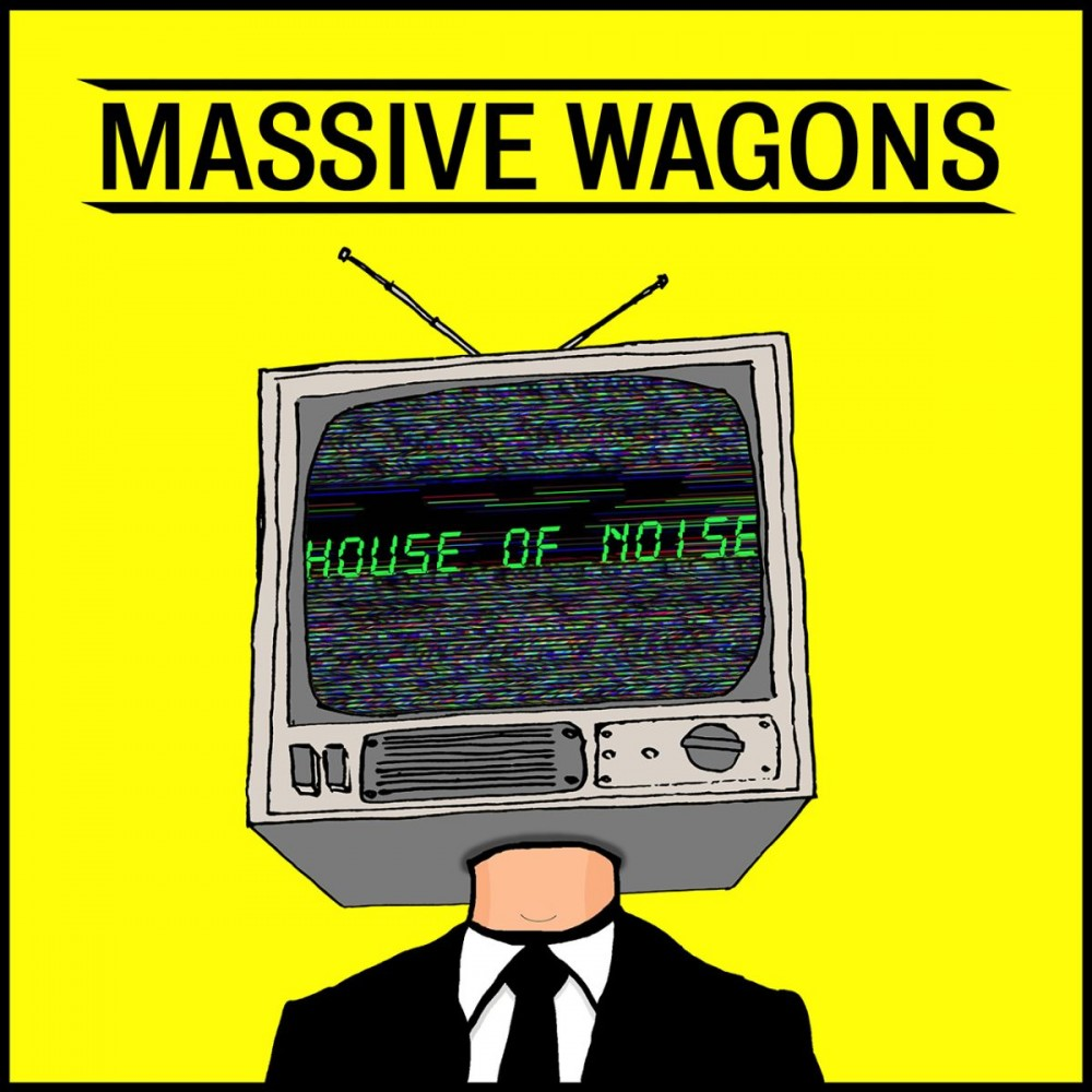 Massive wagons House of Noise review