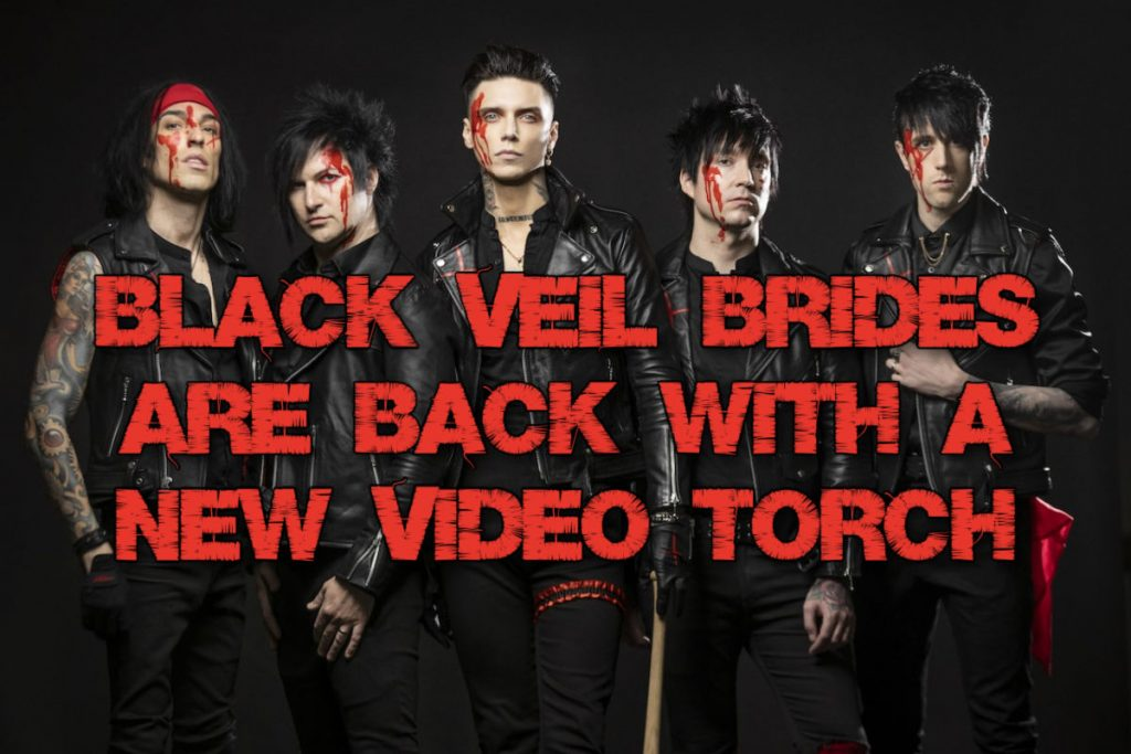 """Black Veil Brides are back with a new video """"Torch"""""""