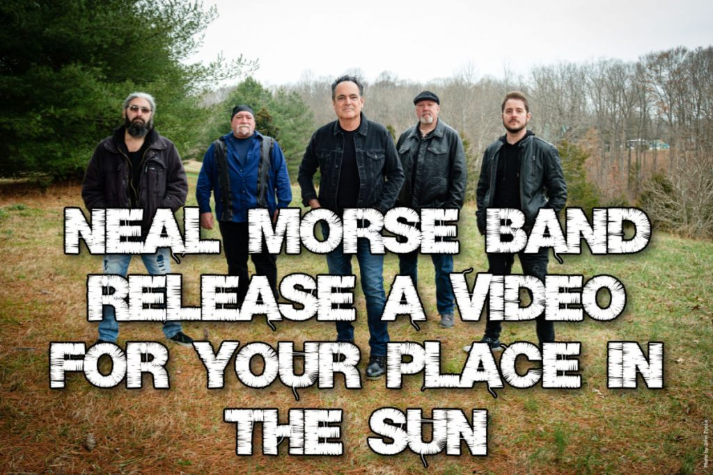 """Neal Morse Band (NMB) release a video for """"Your Place In The Sun"""
