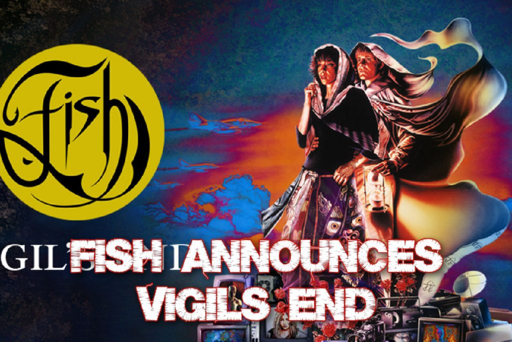 Fish announces Vigil's end – The last ever full and final performance of his iconic 1990 debut solo album Vigil In A Wilderness Of Mirrors