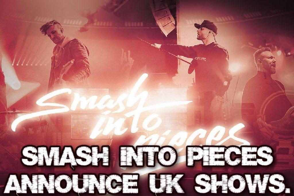 Smash Into Pieces Announce UK Shows.